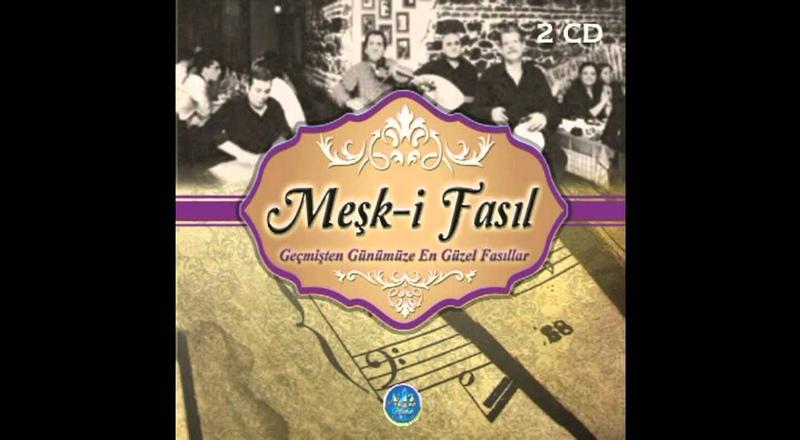 Fasıl - Fasıl Dinle - Türk Sanat Müziği - Şarkılar
