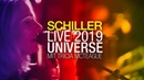 """SCHILLER Live 2019 """"Universe with Tricia McTeague 4K"""