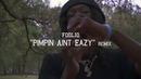 Foolio Pimpin Ain't Eazy Remix Official Video