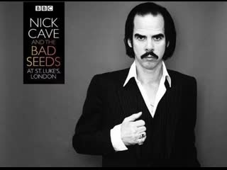 Nick cave and the bad seeds bbc sessions 2008