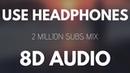 8D Music Mix ⚡ Best 8D Audio Songs 2 Million Special