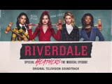 Riverdale - Seventeen Heathers The Musical Episode - Riverdale Cast (Official Video)