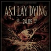 AS I LAY DYING (US) | 24.09.19 | СПб (Космонавт)