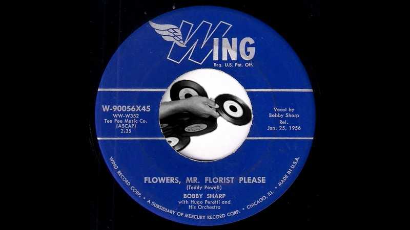 Bobby Sharp Flowers Mr Florist Please Wing 1956 Pop Oldies 45