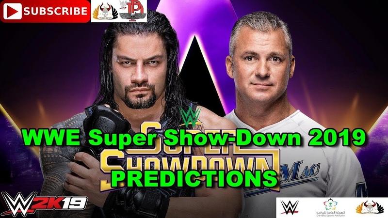 WWE Super Show Down 2019 Roman Reigns vs Shane McMahon Predictions WWE 2K19
