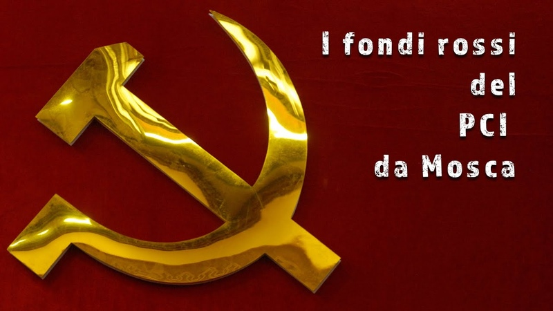 I fondi rossi del PCI dall'URSS / Die illegale Finanzierung der PCI aus der UdSSR