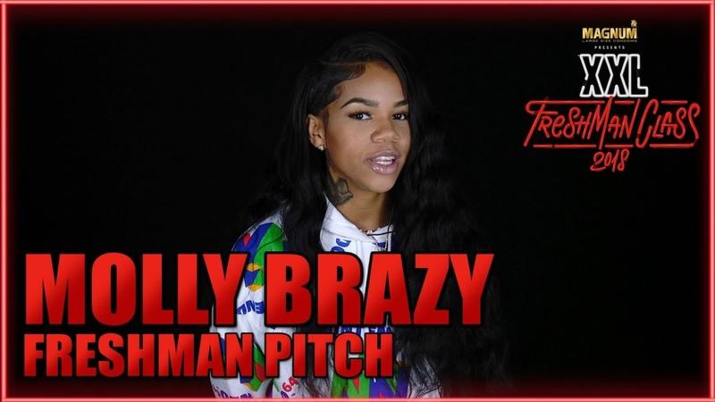 Molly Brazy's Pitch for 2018 XXL Freshman