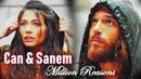 Can Sanem || Million Reasons