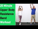 20 Minute Upper Body Resistance Band Workout 🔵 Build Strength Tone 🔵 Up