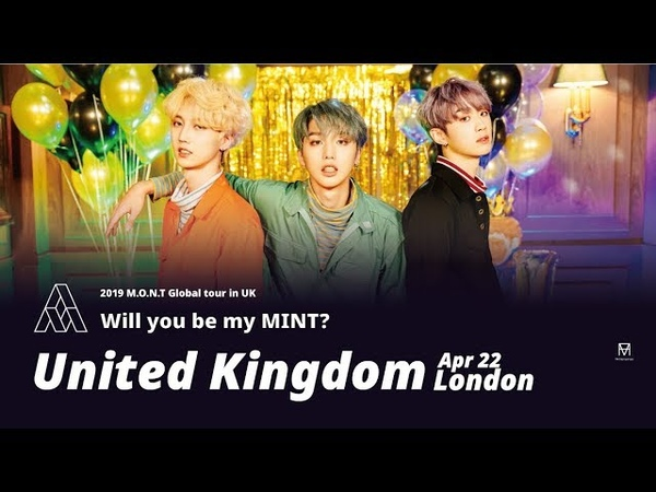 [Mont global tour UK] British mints 'will you be my mint?' Greeting video