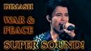 ДИМАШ / DIMASH - D-Dynasty - Война и Мир / War And Peace (SUPER SOUND) (10 LANG SUB)