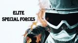 Elite Special Forces TRIBUTE -