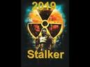Хайп2019 Сталкер в 2019 году ТеньЧернобыля Прохождение