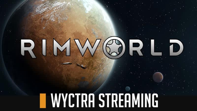 RimWorld 10 - Все хорошо (18) [RUS]