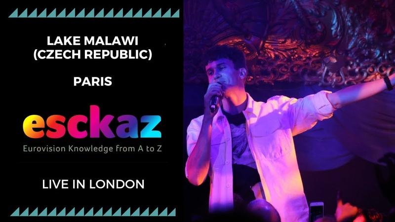 ESCKAZ in London Lake Malawi - Czech Republic - Paris (at London Eurovision Party 2019)