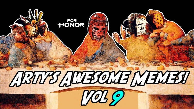 Arty's Awesome Memes Vol 9 E3 Hype and more For Honor