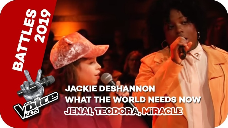 Jackie DeShannon - What The World Needs Now Is Love (Jenai, Teodora, Miracle) | The Voice Kids 2019