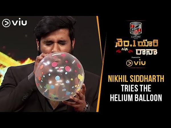 Nikhil Siddharth Tries The Helium Balloon No 1 Yaari With Rana Raj Tarun Chandoo Viu India