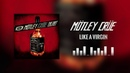 Mötley Crüe - Like A Virgin Official Audio