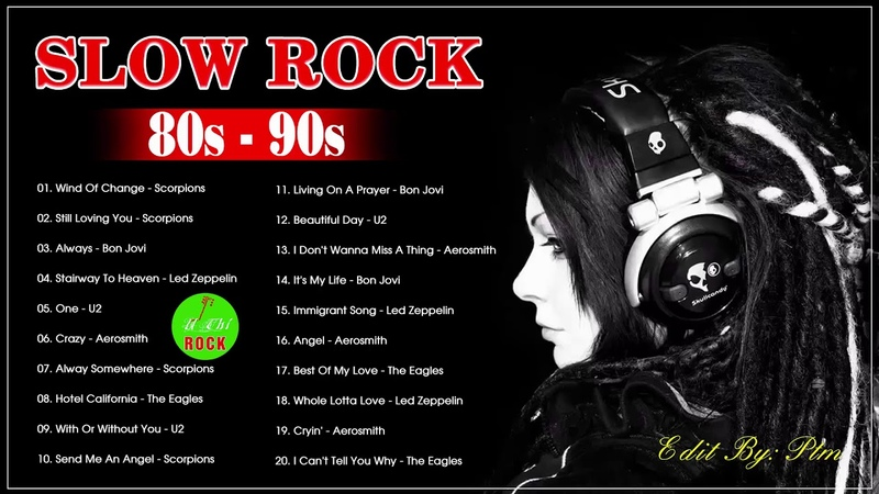 Scorpions, Bon Jovi, Led Zeppelin, Aerosmith, U2, Eagles - Greatest Slow Rock Ballads Of 80's, 90's