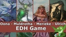 Oona vs Muldrotha vs Merieke vs Ulrich EDH / CMDR game play for Magic: The Gathering