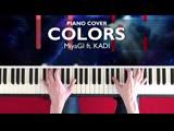 MiyaGi ft. KADI - Colors (NikitaSXB Piano Cover)
