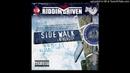 Sidewalk University Riddim Mix Re Touch June 2019 Feat Vybz Kartel Anthony B Bugle Ward 21 L