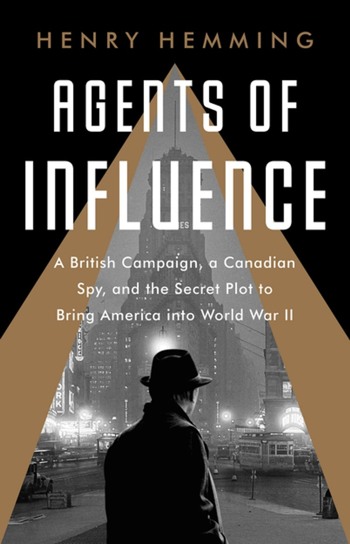 Henry Hemming - Agents of Influence