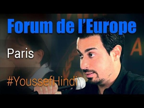 Youssef Hindi -Vème Forum de lEurope - Paris