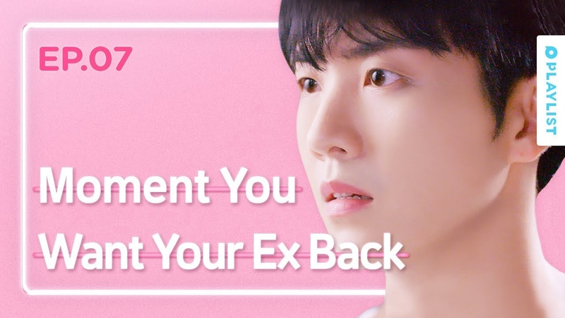 Moment You Want Your Ex Back   Love Playlist   Season3 - EP.07 (Click CC for ENG sub)