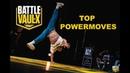 Top Powermoves BATTLE DE VAULX 2019