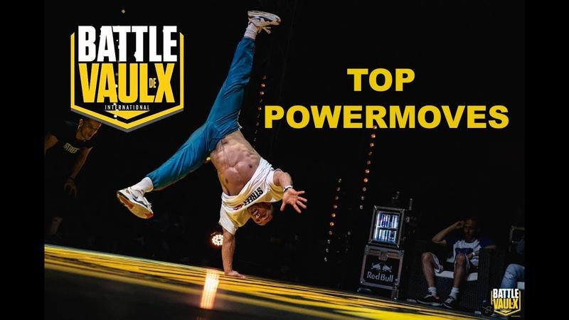 Top Powermoves | BATTLE DE VAULX 2019