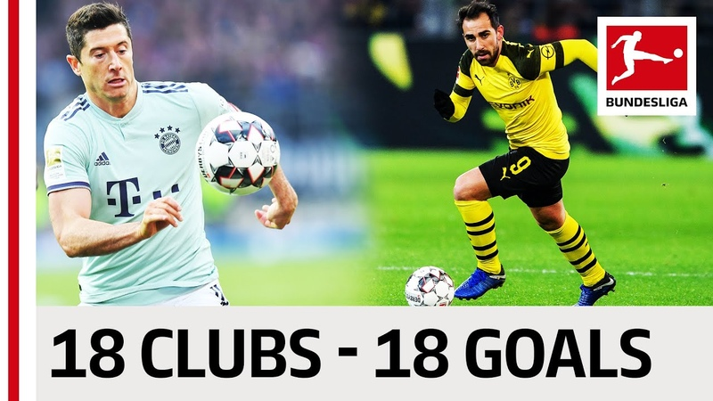 18 Clubs, 18 Goals - The Best Goal by Every Bundesliga Team in 201819
