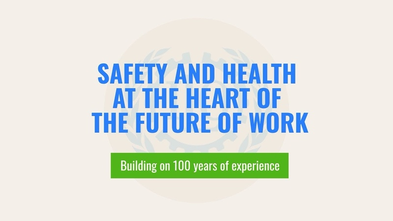 Safety and health at the heart of the future of work