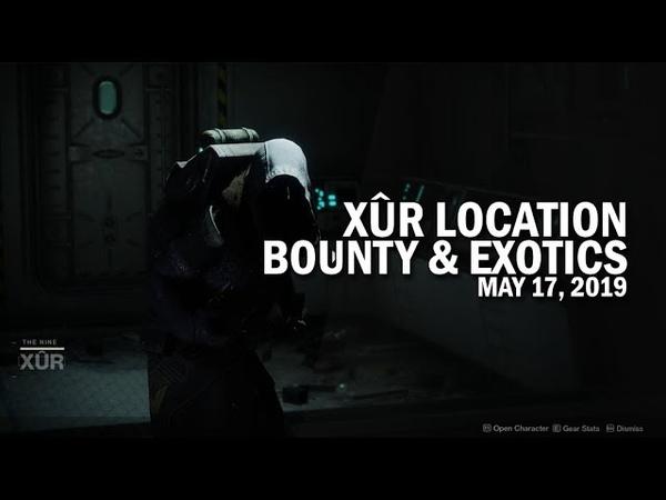 Xur Location, Bounty Exotics 5-17-19 May 17, 2019 [Destiny 2]