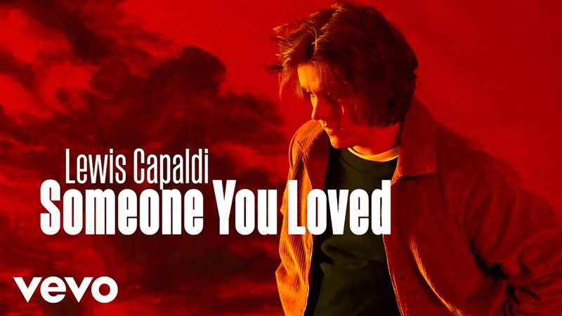 Lewis Capaldi — Someone You Loved