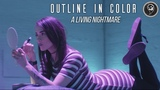 Outline In Color - A Living Nightmare (Official Music Video)