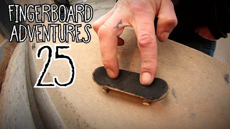 Fingerboard Adventures 25 : Cruisin Until The Rain