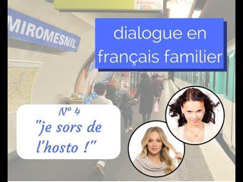 Dialogue en français familier n°4 je sors de l'hosto