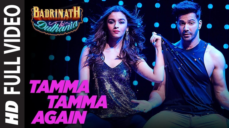 Tamma Tamma Again   Varun , Alia   Bappi L, Anuradha P   Tanishk, Badshah   Badrinath Ki Dulhania