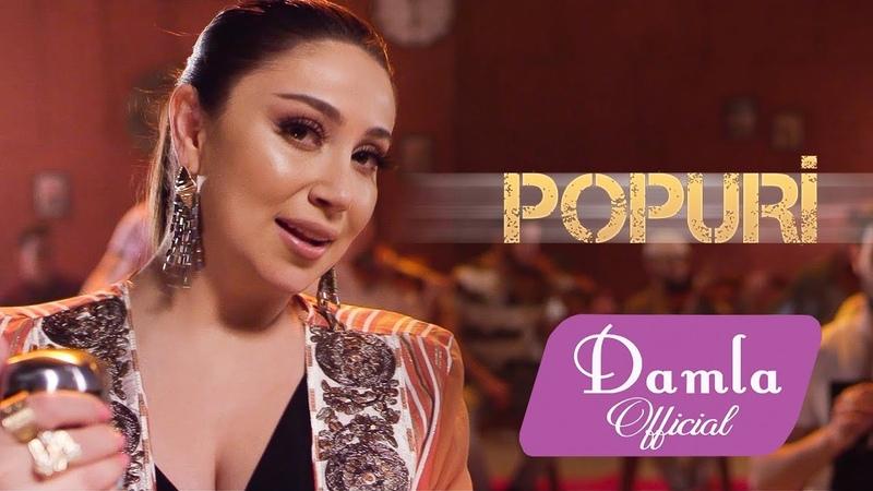 Damla Popuri Yeni Klip 2019