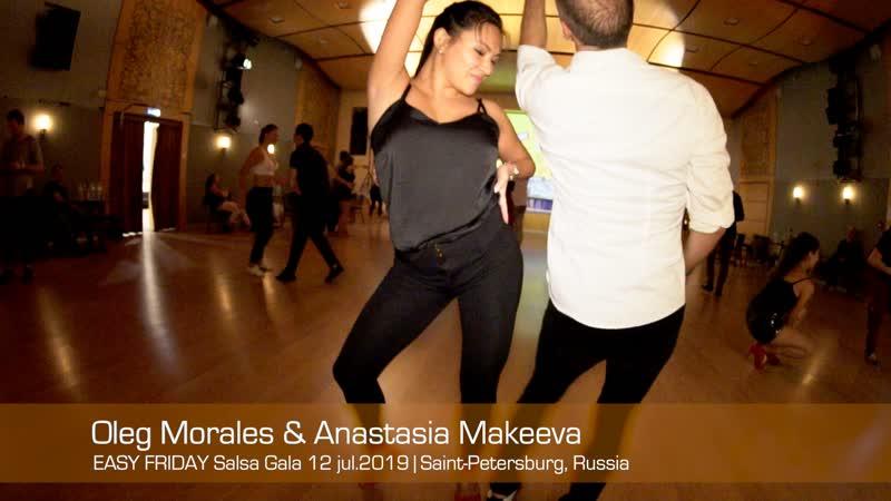 Oleg Morales Anastasia Makeeva Easy Friday Salsa Gala