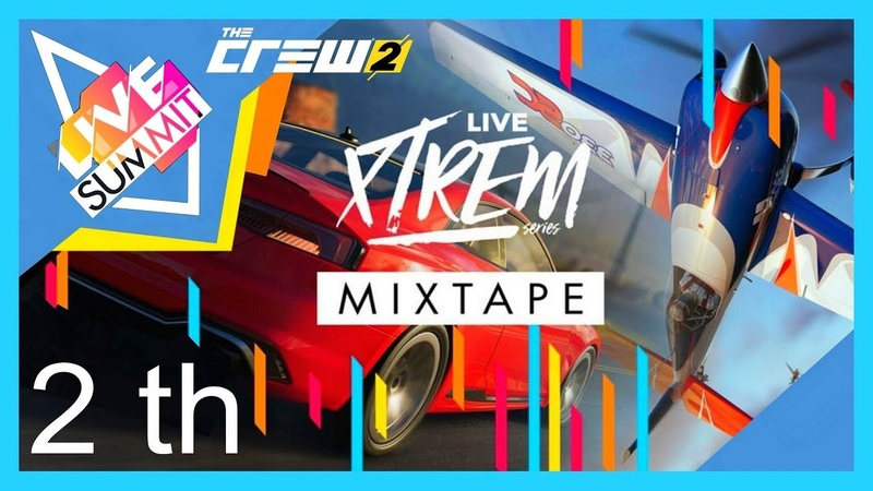 THE CREW 2 GOLD EDiTiON SUMMiT WiNNERS LiVE XTREM Series MiXTAPE 2th PART 987
