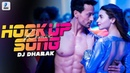 Hook Up Song (Remix) | DJ Dharak | Student Of The Year 2 | Tiger Shroff Alia Bhatt