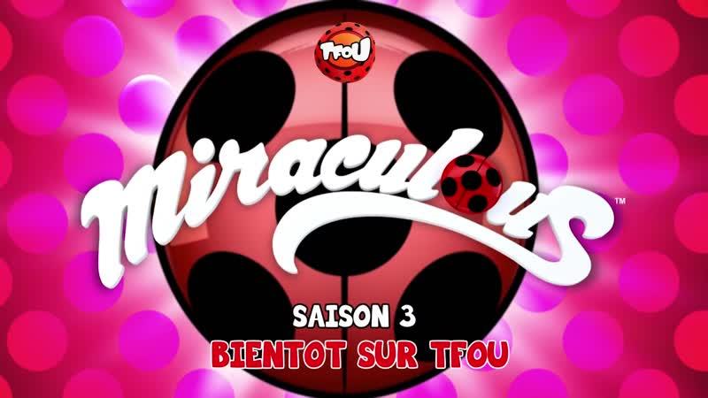 Miraculous: Les Aventures de Ladybug et Chat Noir – Saison 3   Teaser (Français, TF1)