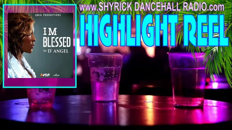 HIGHLIGHT REEL - DANGEL - Im Blessed