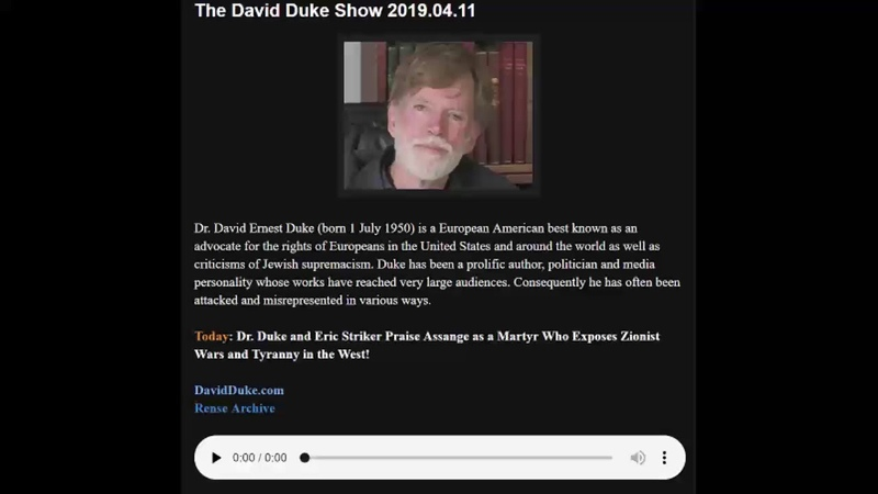 David Duke Radio: Assange Arrested - 4.11.2019