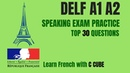 French DELF A1 A2 Speaking Exam Test Practice Top 30 Questions Préparation DELF A1 orale