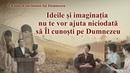 """Muzică creștină """"Ideile și imaginația nu te vor ajuta niciodată să Îl cunoști pe Dumnezeu"""""""