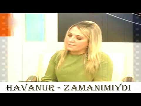 Havanur - Zamanımıydı - Duygusal Dertli Türküler - Canlı Tv Kaydı